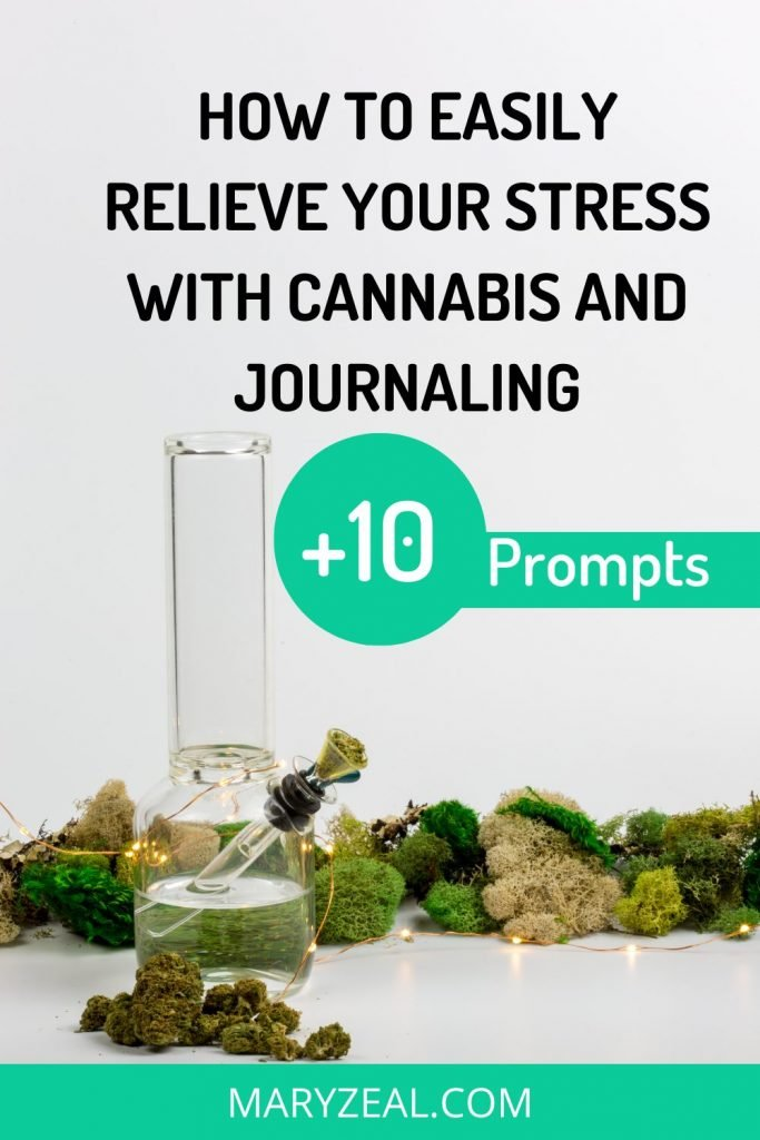 how to easily relieve stress with cannabis and journaling pinterest pin