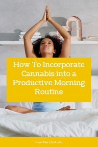 how to incorporate cannabis into a productive morning routine pinterest pin with black woman sitting on bed